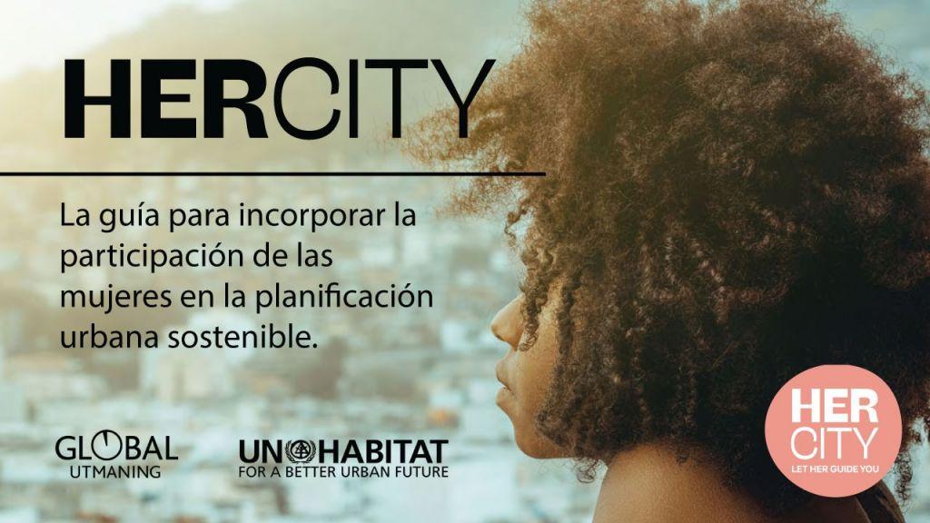 Her City iniciativa para incorporar mujeres en la planeación urbana